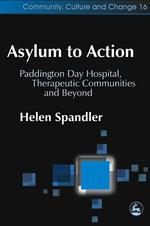 Helen Spandler's Asylum to Action